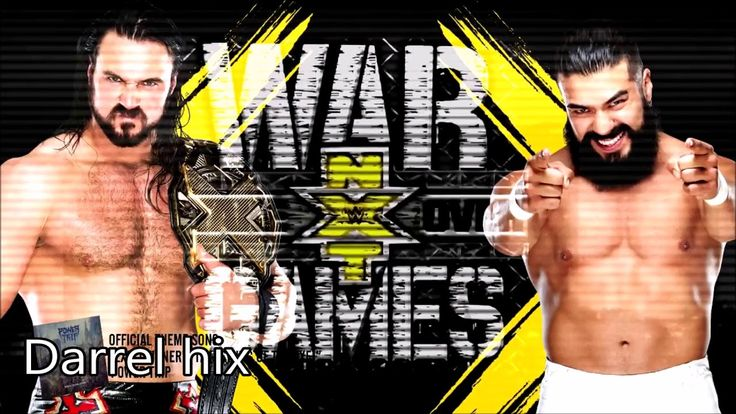 WWE NXT Takeover: Wargames 2017 Official Theme Songs WITH DOWNLOAD LINK