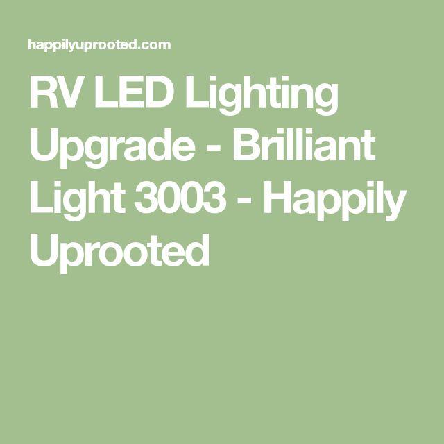RV LED Lighting Upgrade - Brilliant Light 3003 - Happily Uprooted