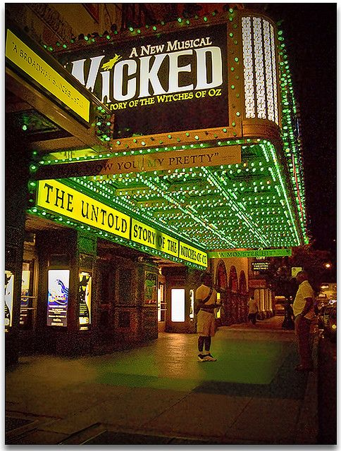 Wicked... But I swear, someday I'll get to see WICKED on broadway!