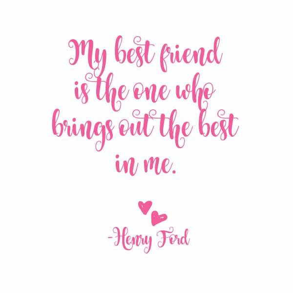 Best Friend Quote Henry Ford