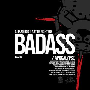 DJ Mad Dog and Art Of Fighters - Badass (2014)