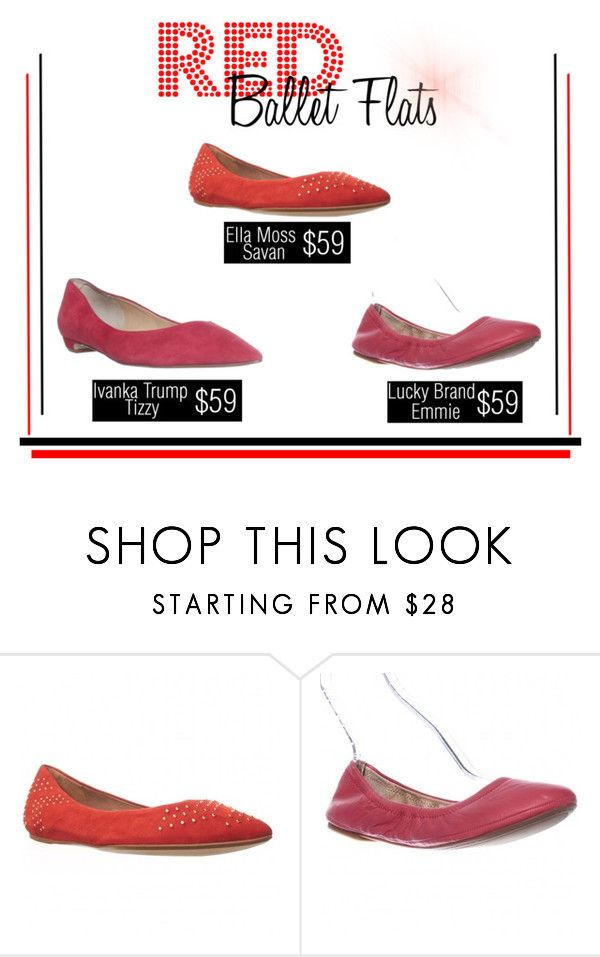 """""""Red Ballet Flats"""" by the-scarpetta ❤ liked on Polyvore featuring Ella Moss, Ivanka Trump, red, balletflats and trending"""