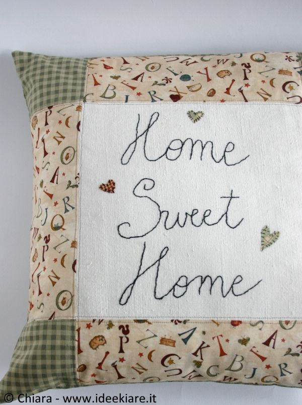 "Cuscino patchwork ""Home Sweet Home"". #patchwork #pillow #country #ideekiare #homesweethome"