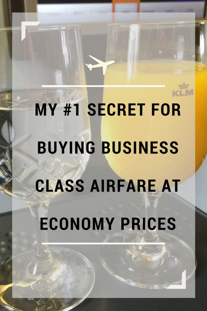 My #1 Secret to Buying Business Class Airfare at Economy Prices