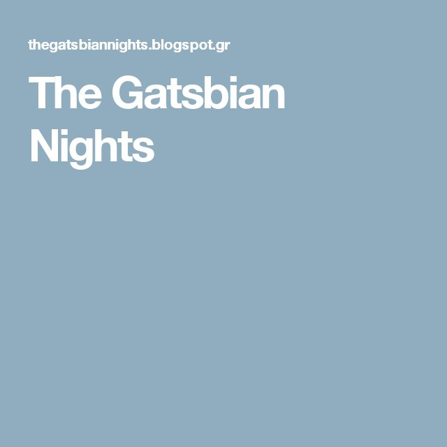 The Gatsbian Nights