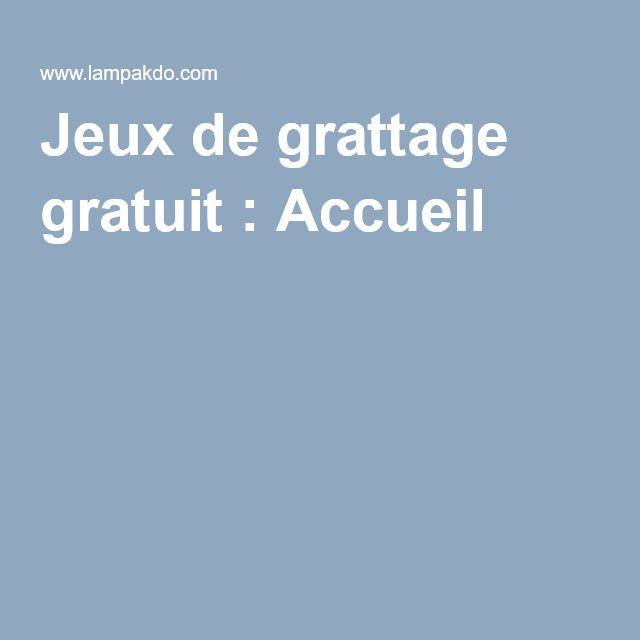 Jeux de grattage gratuit : Accueil