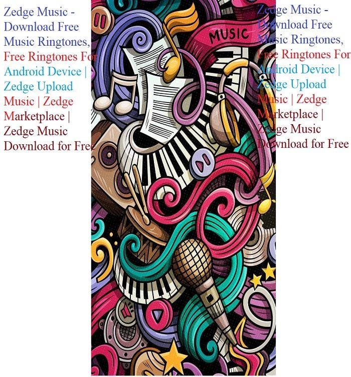 Zedge Music Download Free Music Ringtones, Free