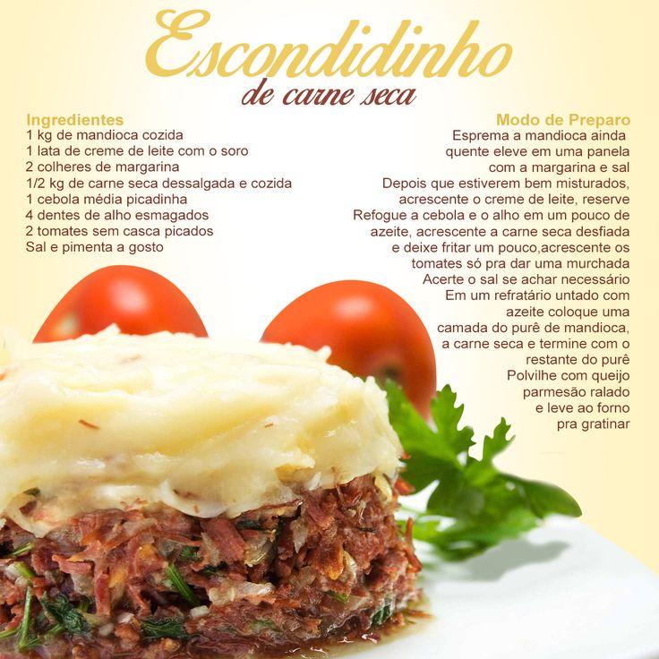Que tal um Escondidinho de Carne Seca, uma delícia!!!  Fique de olho em nossas postagens (;