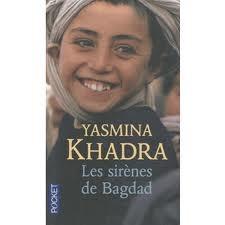 Les sirènes de Bagdad, Yasmina Khadra