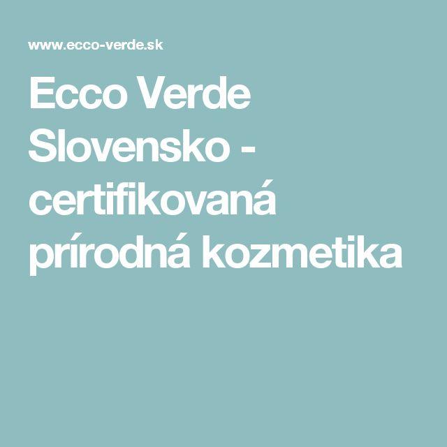 Ecco Verde Slovensko - certifikovaná prírodná kozmetika