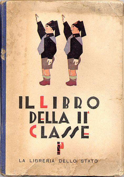 1930 - Il libro della seconda classe - copertina / The book of the second class - cover