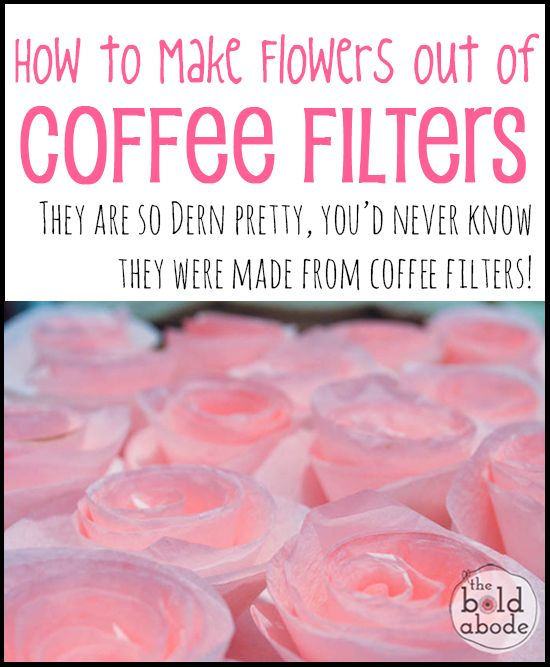 How to Make Coffee Filter Flowers: They are so dern pretty you'd never know they were made from Coffee Filters!