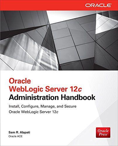Oracle WebLogic Server 12c Administration Handbook Pdf Download e-Book