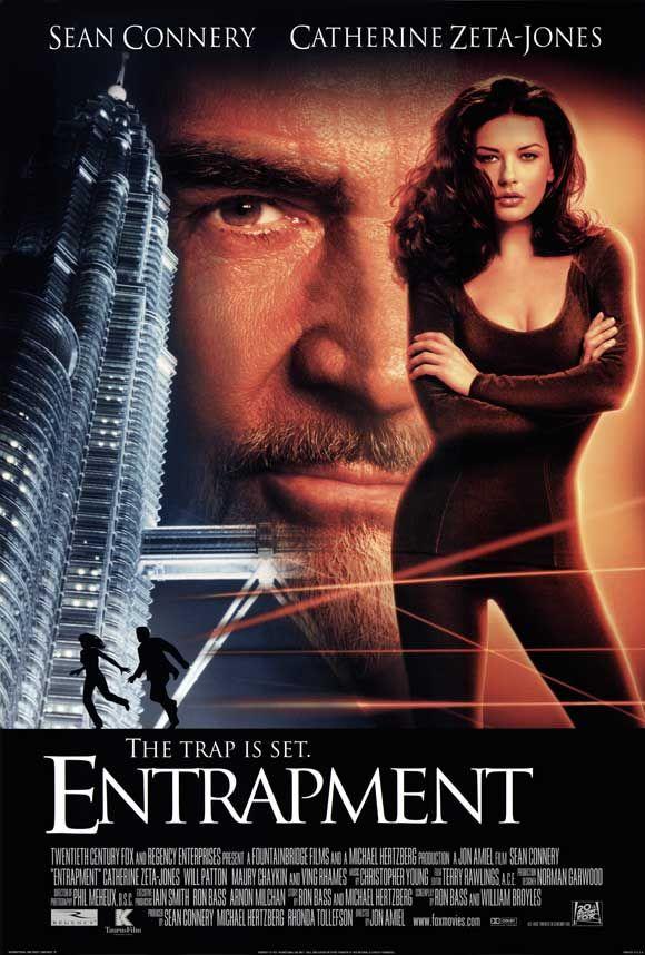 Entrapment (1999) with Sean Connery and Catherine Zeta-Jones.