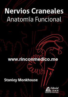 http://rinconmedico.me/nervios-craneales-anatomia-funcional-stanley-monkhouse.htm