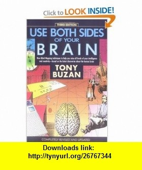 Use Both Sides of Your Brain New Mind-Mapping Techniques, Third Edition (Plume) (9780452266032) Tony Buzan , ISBN-10: 0452266033  , ISBN-13: 978-0452266032 ,  , tutorials , pdf , ebook , torrent , downloads , rapidshare , filesonic , hotfile , megaupload , fileserve