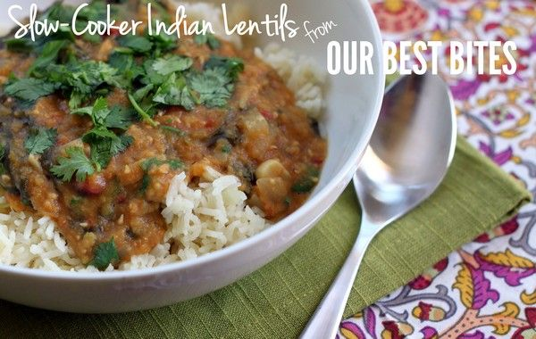 Slow Cooker lentils-- Indian food is my very favorite and they don't seem to have any restaurants in Mississippi. Plus, this claims to fill you up for less than 90 calories a serving. What !?