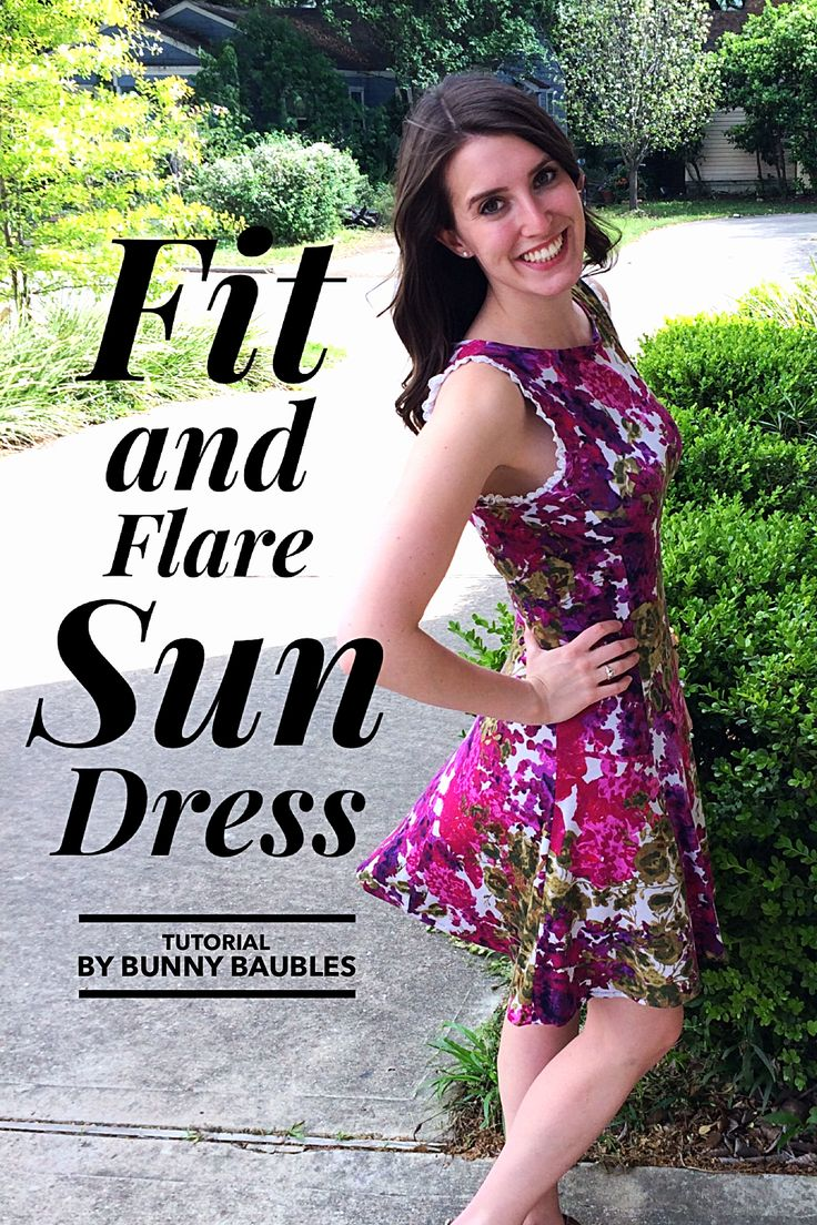 Fit and Flare Sun Dress Tutorial by Bunny Baubles