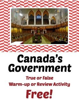 "This is one page from my paid resource ""Canada's Government True or False Review or Warm-up Activities"" which can be see here:T/F Warm-up or Review ActivitiesThis freebie is one page that includes 10 general statements about Canada's Federal ssystem. Students choose the six that are true and explain why the four others are false."