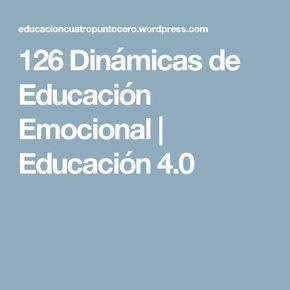 126 Dinámicas de Educación Emocional   Educación 4.0