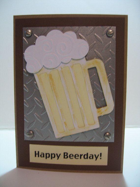 Handmade Birthday Cards For Guys Beer Metal Look Happy Scrapbook