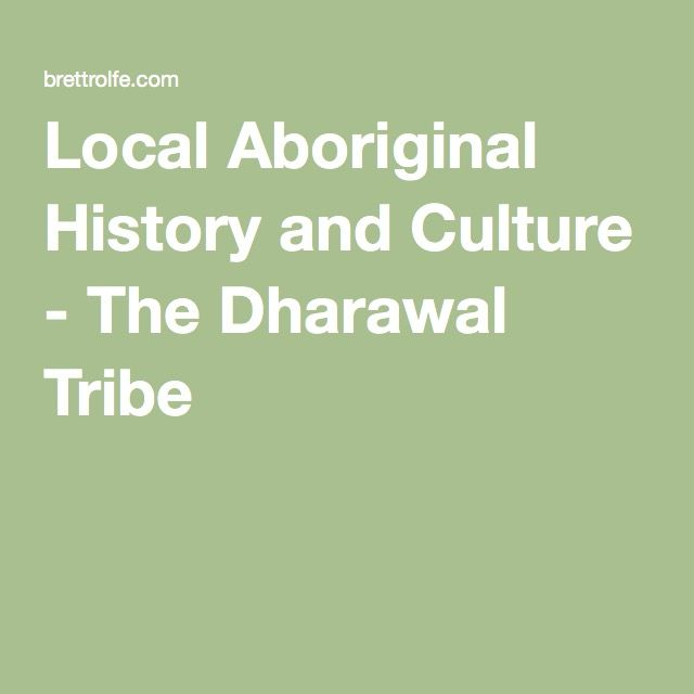 Local Aboriginal History and Culture - The Dharawal Tribe