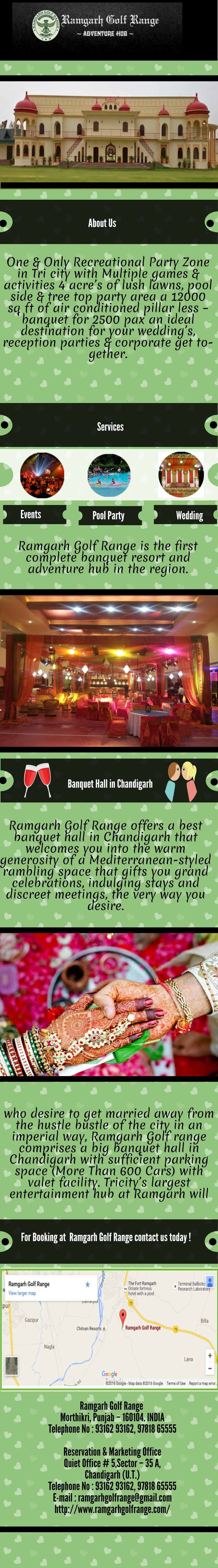 Ramgarh Golf Range provides the best banquet hall in Chandigarh area. The banquet hall can be turned into anything you desire may it be indulging stays or discreet meetings.The party hall is equipped with all the modern facilities.