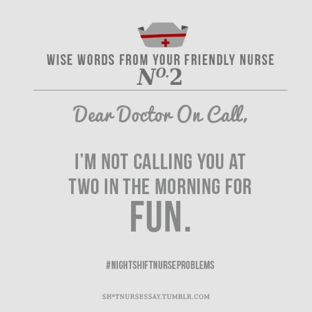 Nursing: Night Shift Problems, Nightshift, Night Nursing, Night Shift Nursing, So True, Dear Doctors, Nur Humor, Nur Stuff, Nursing Humor
