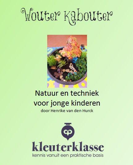 Een heel e-book vol natuur en techniek voor kleuters...en ook nog in een verhalend ontwerp! :-D