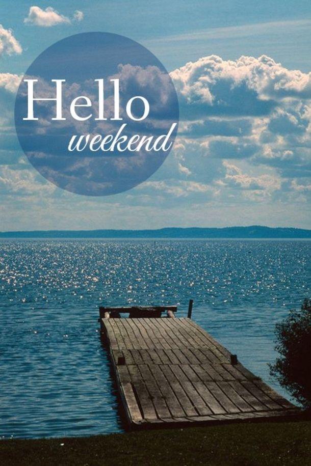 13 besten Weekend Bilder auf Pinterest | Hallo wochenende, Guten ...