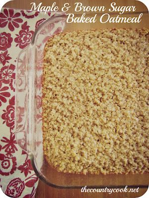 Maple & Brown Sugar Baked Oatmeal (use a bit less butter?  Use fat free milk)