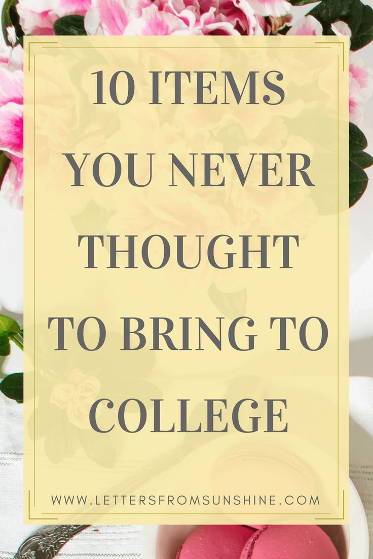 Ten Items You Never Thought to Bring to College | We've all seen the lists of what to bring and what not to bring to college, but what about these 10 commonly forgotten items? Be sure to head over to Letters From Sunshine to read more! | www.lettersfromsunshine.com