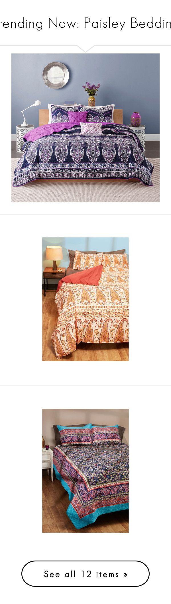 """Trending Now: Paisley Bedding"" by polyvore-editorial ❤ liked on Polyvore featuring paisleybedding, home, bed & bath, bedding, quilts, twin xl bedding, paisley bedding, floral pillow shams, twin coverlet set and chevron twin bedding"