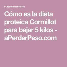Cómo es la dieta proteica Cormillot para bajar 5 kilos - aPerderPeso.com