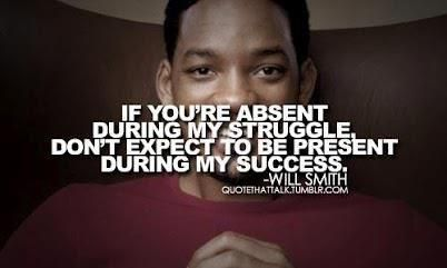 "‎""If you're absent during my struggle, don't expect to be present during my success."": Willsmith, True Friends, Will Smith Quotes, So True, Well Said, Fake Friends, Real Friends, Fresh Prince, Wise Words"