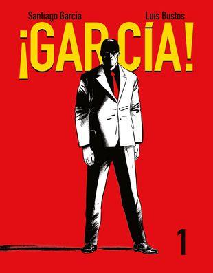 García es un superpoli facha. Un superhombre fascista. Un tipo honrado. Una leyenda del mamporro. Y muchas cosas más. García es el auténtico renacido. ¿Una reencarnación de Roberto Alcázar, el amigo de Pedrín? Por ahí van los tiros…