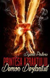 Prinţesa Azraatului  Vol 1. Demon dezlănţuit