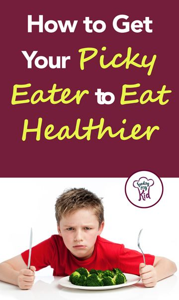 254 best picky eating tips and advice how to get kids to eat how to get your picky eater to eat healthier ccuart Gallery