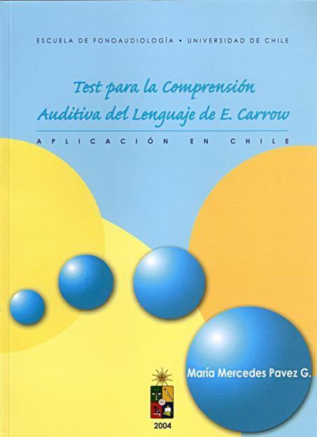 Test para la Comprension Auditiva del Lenguaje (TECAL) de E. Carrow