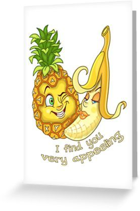 Funny Fruits in Love. Pineapple and half-peeled banana. Valentines day humor. Comic quote: I find you very appeeling. • Also buy this artwork on stationery, apparel, stickers, and more.