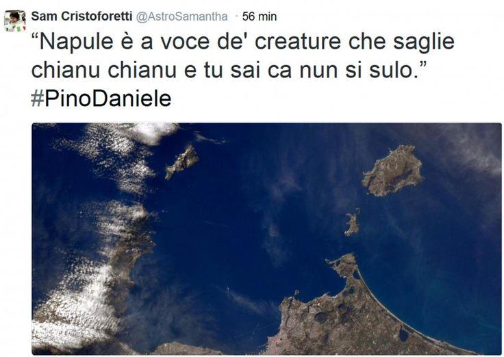Samantha Cristoforetti, un tweet dallo spazio: Napule è...