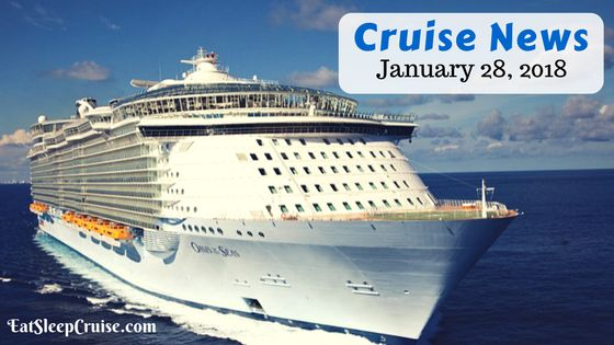 Cruise News January 28, 2018
