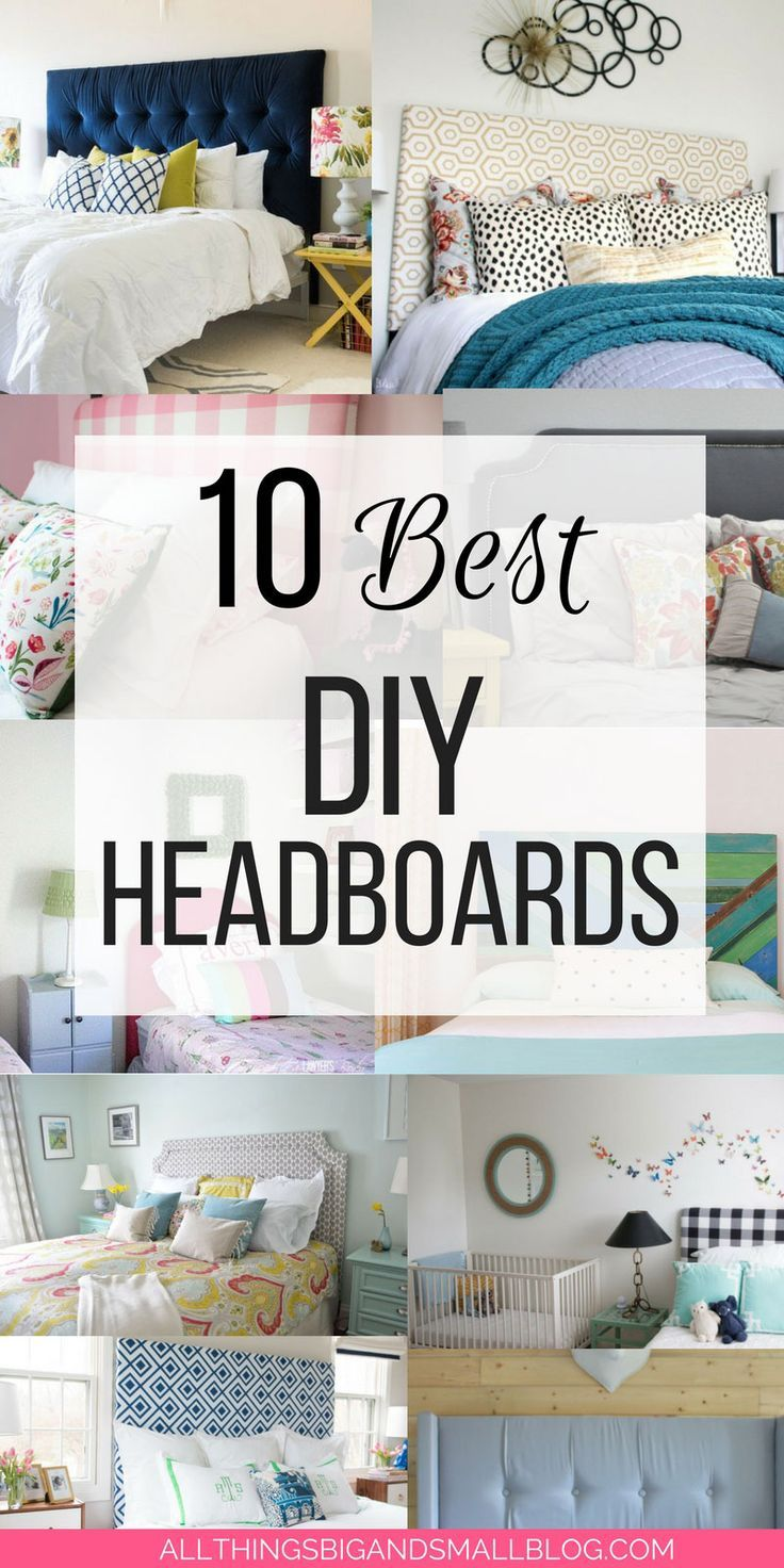 how to make your own headboard | 10 DIY Headboards from top bloggers ALL THINGS BIG AND SMALL