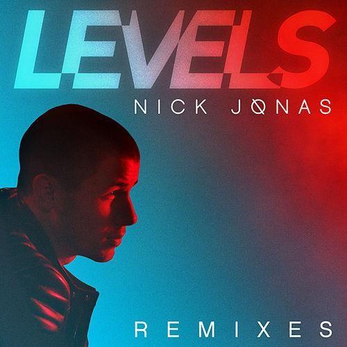 Nick Jonas: Levels (Remixes) (CD Singles) - 2015.
