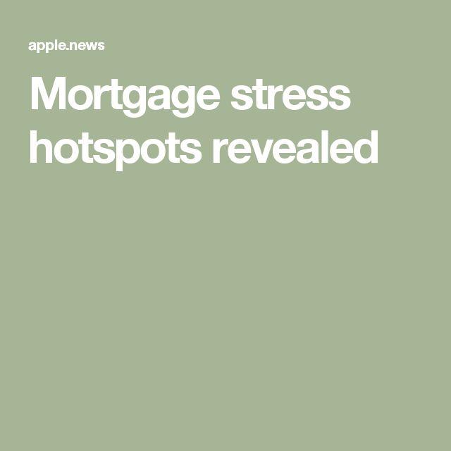 Mortgage stress hotspots revealed