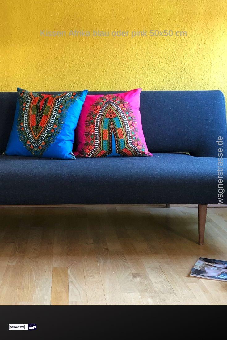 Kissen Afrika Blau Oder Pink 50x50 Cm Kissen 50x50 Kissen Haus Deko