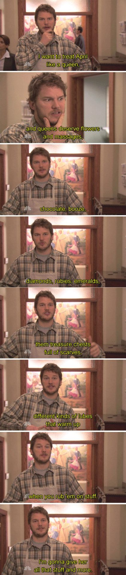 """When they started dating, and Andy wanted to treat April like a queen: 