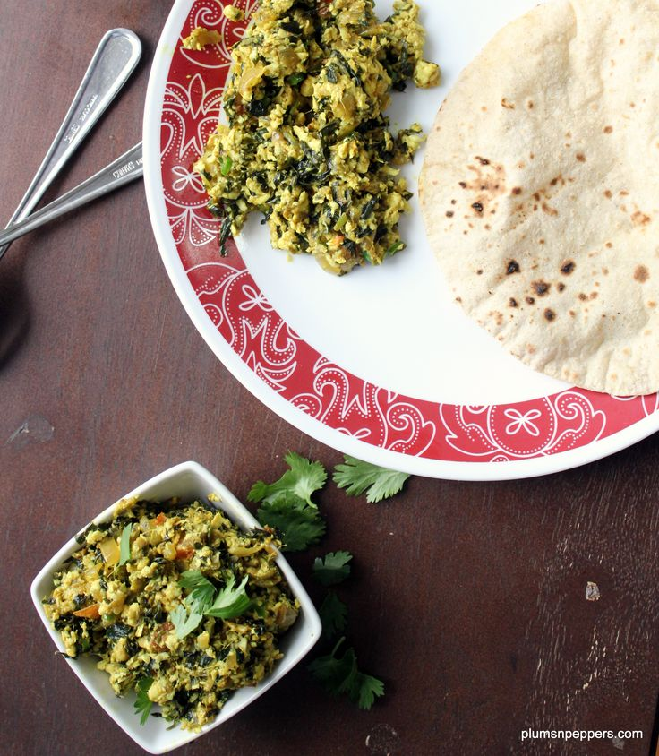 Methi Paneer Bhurji:  Its Quick , its tasty, its super easy and works for breakfast, lunch or dinner, plus it is very nutritious and easy to make