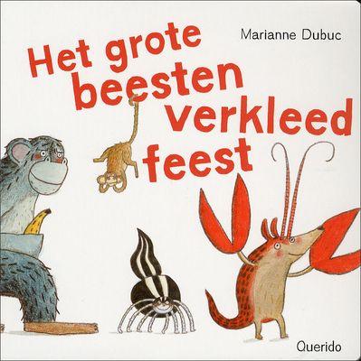 // Marianne Dubuc - Het grote beestenverkleedfeest // De bosbewoners organiseren een verkleedfeest. De leeuw doet een slurf om, de beer draagt een slakkenhuisje, de vos trekt een kippenpak aan, Roodkapje verkleedt zich als chocoladetaart etc. Vanaf 2 jaar.