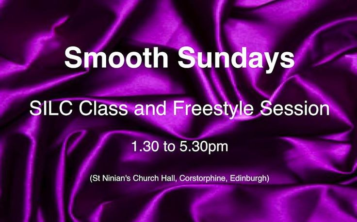 Ceroc Scotland: Silcy Smooth Sunday Session Ceroc Edinburgh are excited to announce the launch of our new Smooth Sunday Sessions. Kicking off with a 1-hour SILC workshop followed by 3 hours of gorgeously smooth freestyle music. #Scottish events #Silcy Smooth Sunday Session #KiltGuide